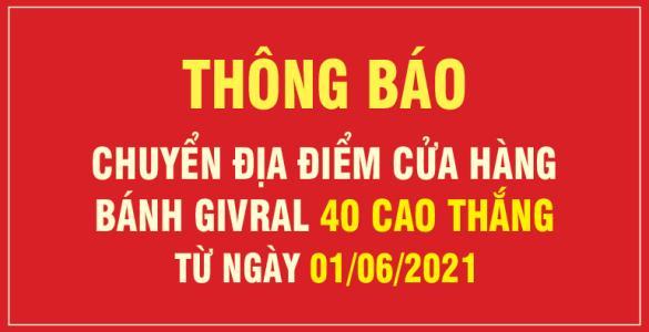 THÔNG BÁO DỜI CỬA HÀNG 40 CAO THẮNG